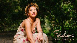 09 Mar 2018 – Cremilda Medina ao vivo no Auditório Nacional